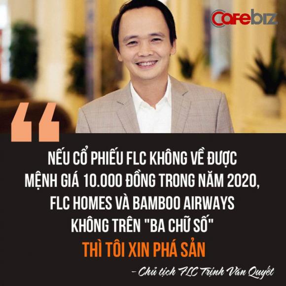 Chủ tịch Trịnh Văn Quyết: Nếu FLC không về mệnh giá, cổ phiếu của FLC Homes và Bamboo Airways không trên ba chữ số, tôi sẽ xin phá sản, thương hiệu FLC vứt đi! - Ảnh 1.