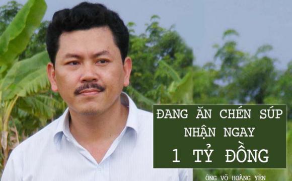"""Ông Võ Hoàng Yên: Lần đầu đến nhà ông Dũng lò vôi, """"đang ăn chén súp thì nhận ngay 1 tỷ đồng"""""""