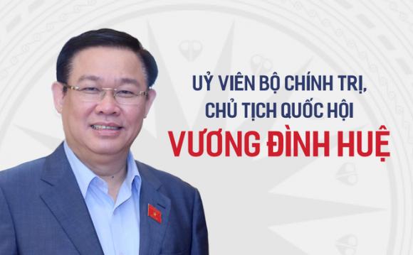 Con đường sự nghiệp của tân Chủ tịch Quốc hội Vương Đình Huệ