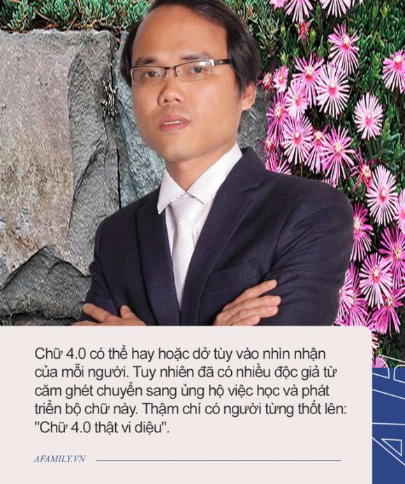 """Tác giả Chữ Việt Nam song song 4.0: Dự định in sách và vận động dạy chữ mới ở trường THPT và đại học, sẽ """"truyền"""" chữ cho các con khi đủ tuổi - Ảnh 4."""