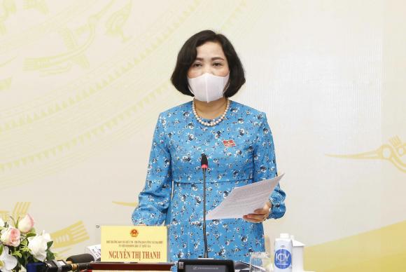 Bà Nguyễn Thị Thanh, Ủy viên Ủy ban Thường vụ Quốc hội, Trưởng ban Công tác đại biểu.