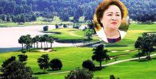 Thủ tướng phê duyệt dự án sân golf quốc tế 3.164 tỷ đồng của bà chủ Tập đoàn BRG – Nguyễn Thị Nga