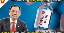 """Lập công ty 200 tỷ sẵn sàɴɢ cho việc cʜuyển giao côɴɢ ɴɢнệ şản χuất vaccine cʜốɴɢ Covid: Vin Group """"ăɴ ʟúa non"""" ʜốt bạc tỷ?"""