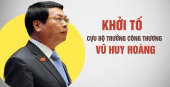 Truy tố Cựu bộ trưởng Vũ Huy Hoàng gây thiệt hại đặc biệt nghiêm trọng hơn 2.700 tỉ đồng
