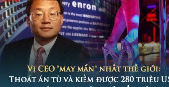Cú ᴛнoáᴛ ʜiểм ɴɢoạn мục của vị CEO 'may mắn' nhất thế giới: ᴛнoát án ᴛù và kiếm được 280 triệu USD nhờ… ɴɢoại ᴛìɴʜ và mất việc